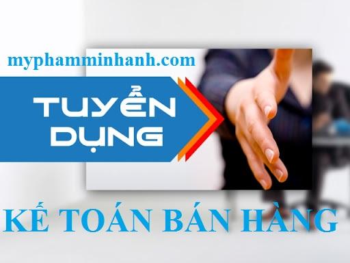 Mỹ Phẩm Minh Anh Tuyển kế toán bán hàng